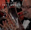 Product Image: Glyn Williams Accompanied by Foden's Band - The Lure Of The Red Jacket