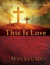 Product Image: Max Lucado - This Is Love