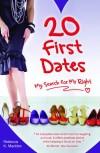Rebecca K Maddox - 20 First Dates