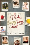 Max Lucado - Make Every Day Count - Teen Edition