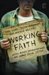 Paul Cloke, Justin Beaumont & Andrew Williams - Working Faith