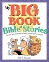 Phil A Smouse - My Big Book Of Bible Stories