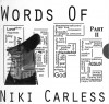 Niki Carless - Words Of Life Part II