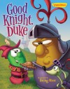 Product Image: Veggie Tales - Good Knight, Duke