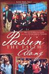 Product Image: Bill & Gloria Gaither and Their Homecoming Friends - Passin' The Faith Along
