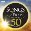Product Image: Songs Of Praise - Celebrating 50 Years