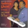 Product Image: Aubrey Ghent & Friends - Sacred Steel Guitars Vol 4: Can't Nobody Do Me Like Jesus