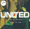 Product Image: Hillsong - King Of Majesty / Look To You