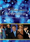 Product Image: Bill & Gloria Gaither, & Their Homecoming Friends - Gaither Homecoming Celebration