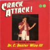 Product Image: The Rappin' Reverend Dr C Dexter Wise III - Crack Attack!