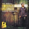 Product Image: Matt McChlery - A Deeper Longing: Acoustic Worship EP