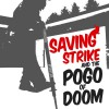 Product Image: Saving Strike - Saving Strike And The Pogo Of Doom