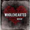 Product Image: Wholehearted - Wholehearted Worship
