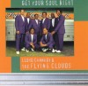 Product Image: Lloyd Cannady & The Flying Clouds - Get Your Soul Right