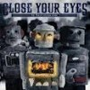 Product Image: Close Your Eyes - We Will Overcome