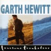 Product Image: Garth Hewitt - Lonesome Troubadour (Re-issue)