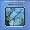 Product Image: The Swan Silvertones - Let's Go To Church Together (Vee-Jay)
