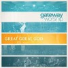 Product Image: Gateway Worship - Great Great God