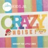 Hillsong Kids Jr - Crazy Noise!