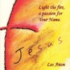 Product Image: Les Anon - Light The Fire, A Passion For Your Name