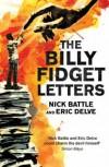 Eric Delve & Nick Battle - The Billy Fidget Letters