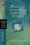 Product Image: Jack Hayford - Biblical Ministries Through Women