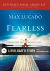 Max Lucado - Fearless DVD-Based Study