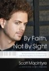 Product Image: Scott MacIintyre - By Faith, Not By Sight