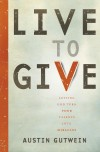 Austin Gutwein - Live To Give