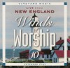 Vineyard Music - Winds Of Worship 10: Live From New England