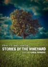 Carol Wimber - Back To Our Roots: Stories Of The Vineyard