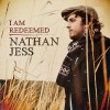 Product Image: Nathan Jess - I Am Redeemed