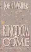Product Image: John Wimber - Kingdom Come
