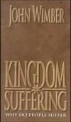 Product Image: John Wimber - Kingdom Suffering