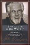 John Wimber - The Way In Is The Way On