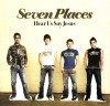 Product Image: Seven Places - Hear Us Say Jesus