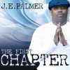 Product Image: J E Palmer - The First Chapter
