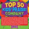 Product Image: Kids' Praise! Company - Top 50