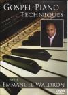 Product Image: Emmanuel Waldron - Gospel Piano Techniques