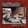 Product Image: CafFiends - Closer To Defeat