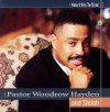 Product Image: Pastor Woodrow Hayden & Shiloh - I Know It Was The Blood