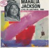 Product Image: Mahalia Jackson - Live In Antibes