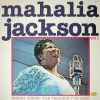 Product Image: Mahalia Jackson - Nobody Knows The Trouble I've Seen