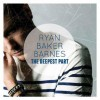Product Image: Ryan Baker Barnes - The Deepest Part