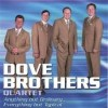 Product Image: Dove Brothers Quartet - Anything But Ordinary Everything But Typical