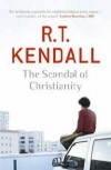 RT Kendall - The Scandal Of Christianity