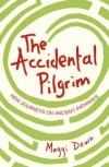 Product Image: Maggi Dawn - The Accidental Pilgrim