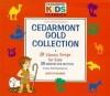 Product Image: Cedarmont Kids - Cedarmont Gold Collection