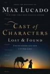 Product Image: Max Lucado - Cast Of Characters Lost & Found