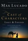 Product Image: Max Lucado - Cast Of Characters: Lost And Found